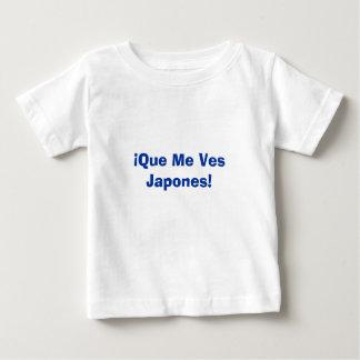 ¡Que Me Ves Japones! Baby T-Shirt