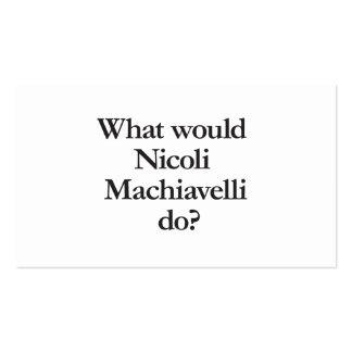 qué nicoli Maquiavelo haría Tarjetas De Visita