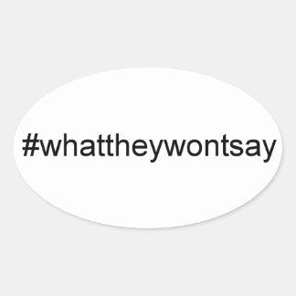 Qué no dirán Hashtag Pegatina Ovalada