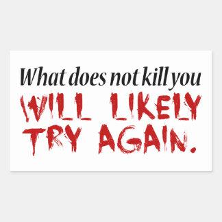 Qué no le mata… pegatina rectangular