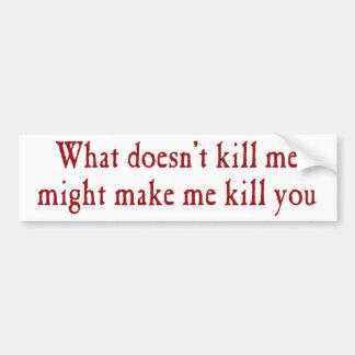 Qué no me mata fuerza hágale matanza pegatina para auto