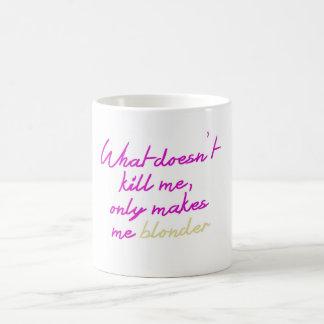 Qué no me mata rosa de la taza