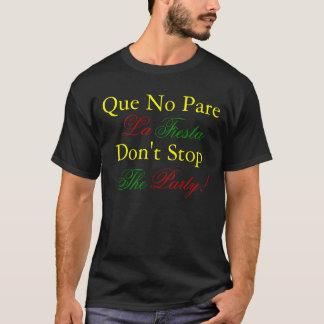 Que No Parre La Fiesta, Spanish Tee Shirt