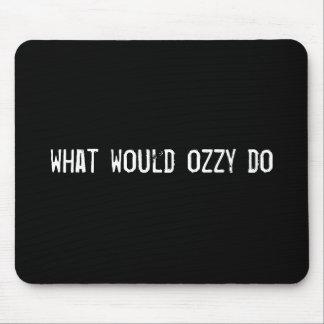 qué ozzy haría tapete de ratones