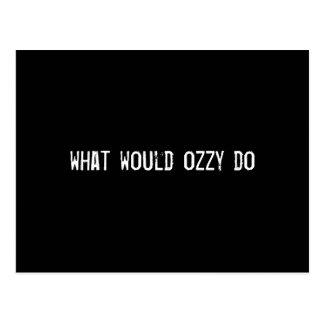 qué ozzy haría tarjetas postales