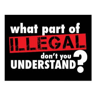 Qué parte de ilegal usted no entiende postal