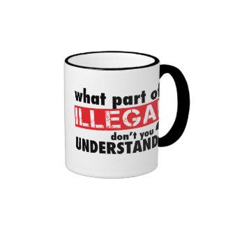 Qué parte de ilegal usted no entiende taza de dos colores
