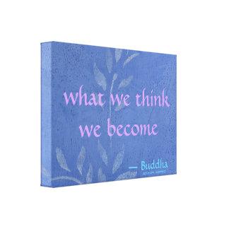 Qué pensamos que nos convertimos - vid azul impresión en lienzo