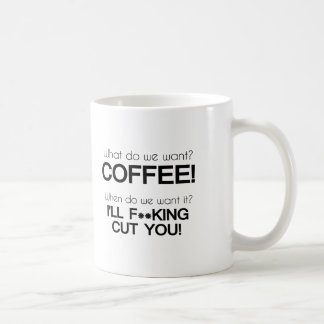 ¿Qué queremos? ¡Café! Taza Básica Blanca