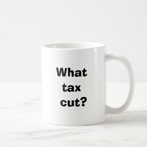 ¿Qué reducción de impuestos? Taza Básica Blanca