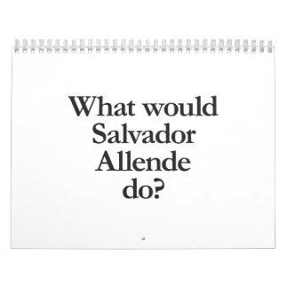 qué Salvador Allende haría Calendario