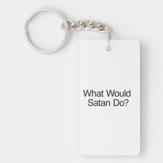 ¿Qué Satan haría? .ai Llavero Rectangular Acrílico A Doble Cara