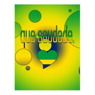Que Saudade! Brazil Flag Colors Pop Art Postcard
