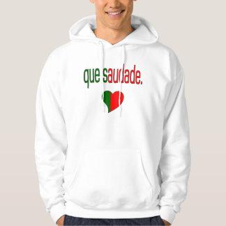 Que Saudade! Portugal Flag Colors Hoodie