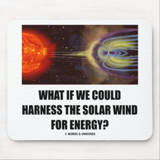 ¿Qué si podríamos aprovechar el viento solar para  Tapetes De Raton
