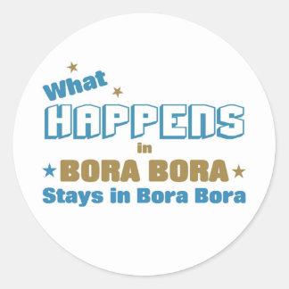 Qué sucede en Bora Bora Pegatina Redonda