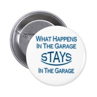 Qué sucede en el garaje. Azul Pin Redondo De 2 Pulgadas