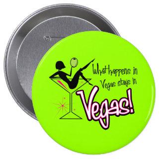 ¡Qué sucede en las estancias de Vegas en Vegas! Pi Pins