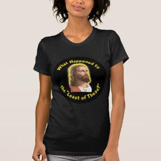 """Qué sucedió """"al lo menos de éstos"""" - JESÚS Camiseta"""