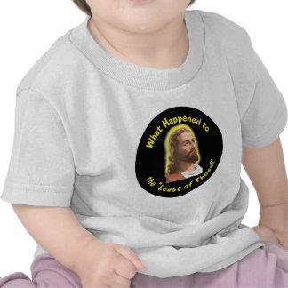 """Qué sucedió """"al lo menos de éstos"""" - JESÚS Camisetas"""