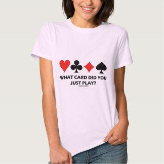 ¿Qué tarjeta usted acaba de jugar? (Cuatro cardan Camisas