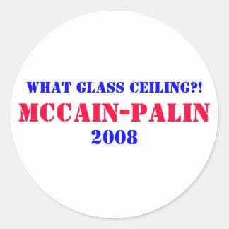¡Qué techo de cristal?! , McCain-Palin 2008 Pegatina Redonda