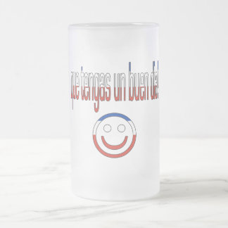 Que Tengas un Buen Día! Chile Flag Colors 16 Oz Frosted Glass Beer Mug