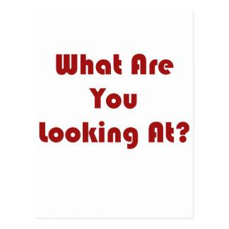 ¿Qué usted está mirando? Postal