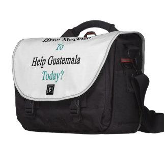 ¿Qué usted ha hecho para ayudar a Guatemala hoy? Bolsas Para Ordenador
