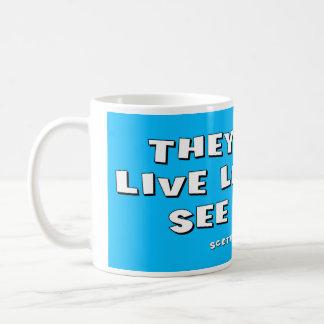 Que viven lo más de largo posible ven la mayoría taza clásica