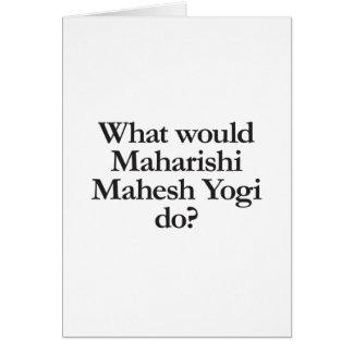 qué yogui del mahesh del maharishi haría tarjeta de felicitación