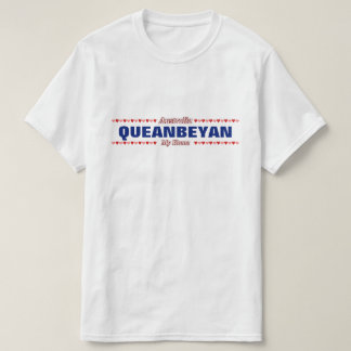 QUEANBEYAN - My Home - Australia; Hearts T-Shirt