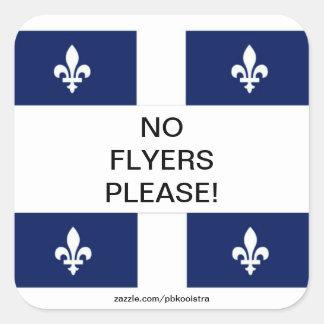 Quebec Flag No Flyers Please Sticker