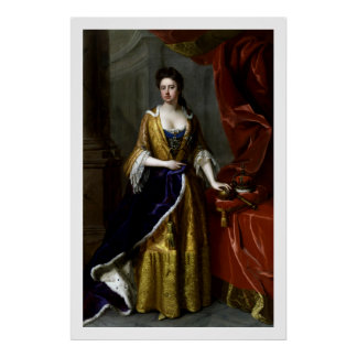 Queen Anne of Great Britain and Ireland Poster