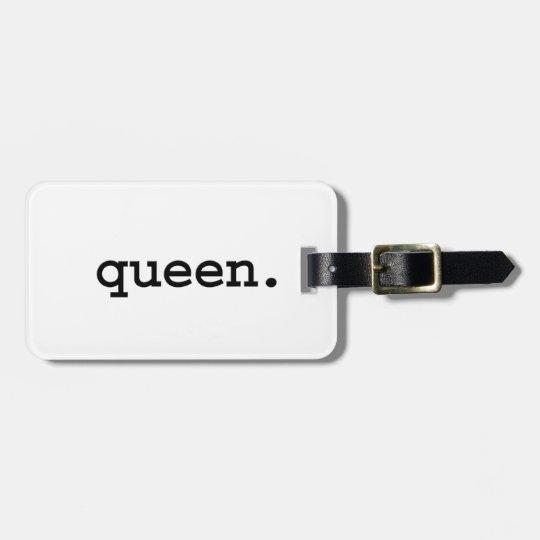 queen. bag tag