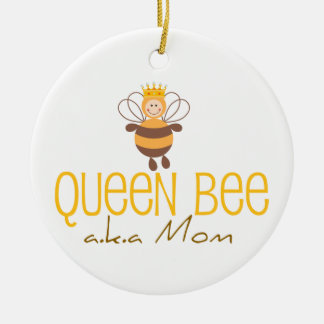 Queen Bee AKA Mom Ceramic Ornament