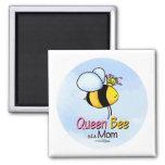 Queen Bee - aka Mom Magnet