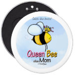 Queen Bee - aka Mom Pinback Button