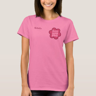 Queen Bee BOSS with Flower V06C1 PINK T-Shirt
