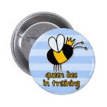 queen bee in training 2 inch round button