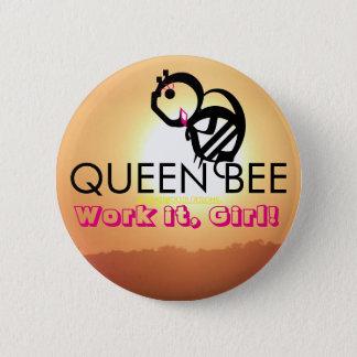 QUEEN BEE Work it, Girl! Button