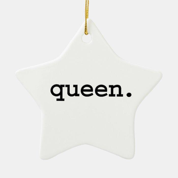 queen. ceramic ornament