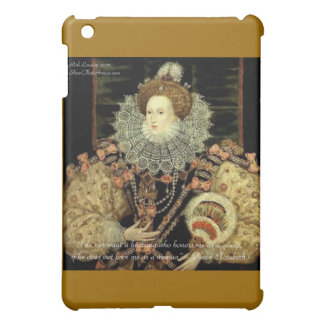 Queen Elizabeth 1 Love/Honour Love Quote Gifts Case For The iPad Mini