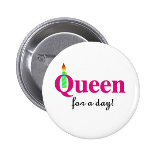 Queen for a Day Buttons