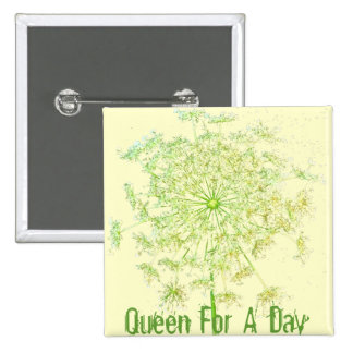 Queen For A Day 2 Inch Square Button