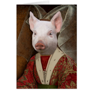 Queen For A Day - Piglet as Queen Isabella Card
