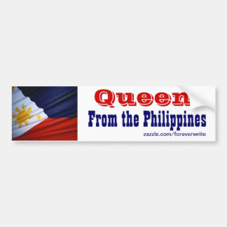 queen from the philippines bumper sticker