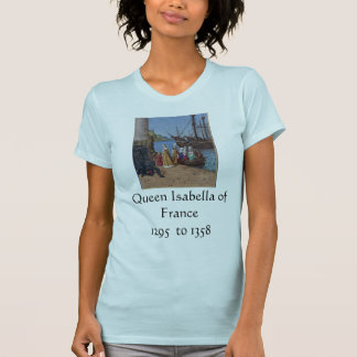 Queen Isabella of France T-Shirt