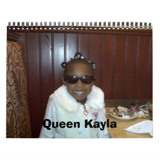 Queen Kayla and family Calendar