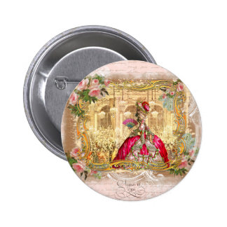 Queen Marie Antoinette at Versailles Party Pink Pinback Buttons
